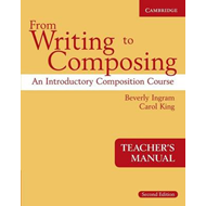 From Writing to Composing Teacher's Manual: An Introductory Composition Course for Students of Engli (BOK)