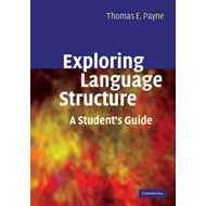 Exploring Language Structure: A Student's Guide (BOK)