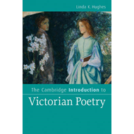 The Cambridge Introduction to Victorian Poetry (BOK)