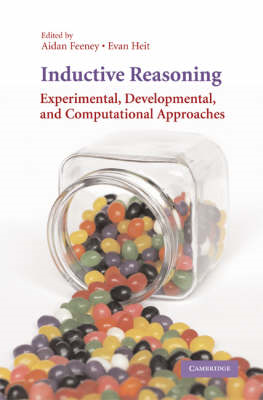 Inductive Reasoning: Experimental, Developmental and Computational Approaches (BOK)