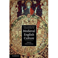 Cambridge Companion to Medieval English Culture (BOK)