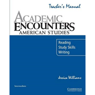 Academic Encounters: American Studies Teacher's Manual: Reading, Study Skills, and Writing (BOK)