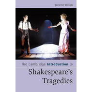 Cambridge Introduction to Shakespeare's Tragedies (BOK)