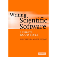Writing Scientific Software: A Guide to Good Style (BOK)