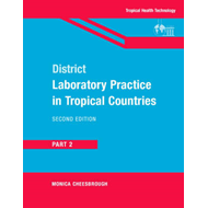 District Laboratory Practice in Tropical Countries, Part 2: Pt. 2 (BOK)