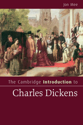 The Cambridge Introduction to Charles Dickens (BOK)