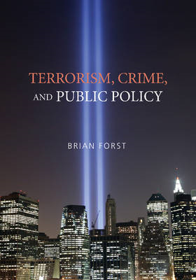 Terrorism, Crime, and Public Policy (BOK)