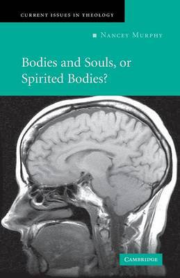 Bodies and Souls, or Spirited Bodies? (BOK)