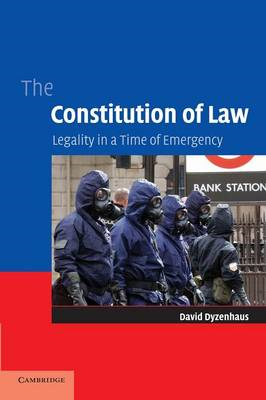 The Constitution of Law: Legality in a Time of Emergency (BOK)