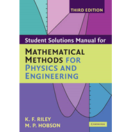 Student Solution Manual for Mathematical Methods for Physics (BOK)