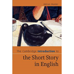 Cambridge Introduction to the Short Story in English (BOK)