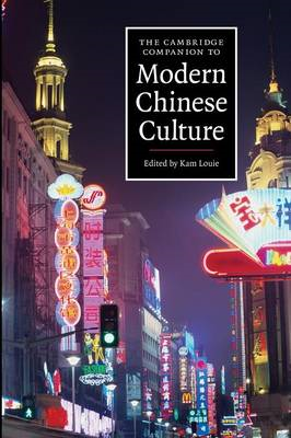 Cambridge Companion to Modern Chinese Culture (BOK)