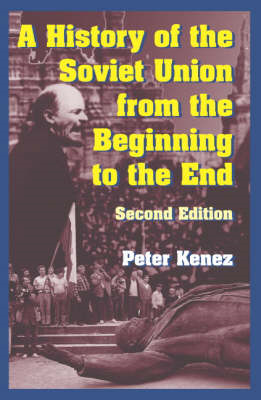 History of the Soviet Union from the Beginning to the End (BOK)