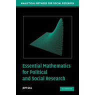 Essential Mathematics for Political and Social Research (BOK)