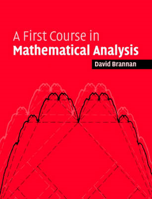First Course in Mathematical Analysis (BOK)