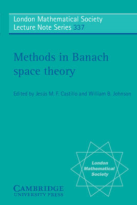 Methods in Banach Space Theory (BOK)