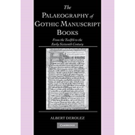 Palaeography of Gothic Manuscript Books (BOK)