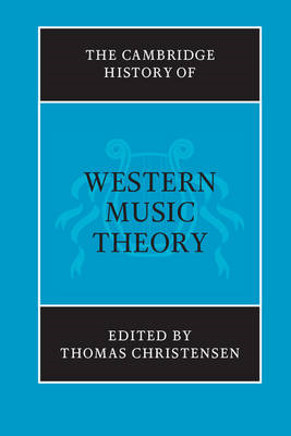 Cambridge History of Western Music Theory (BOK)