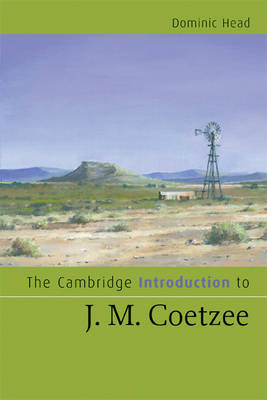 Cambridge Introduction to J. M. Coetzee (BOK)