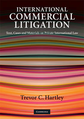 International Commercial Litigation: Text, Cases and Materials on Private International Law (BOK)