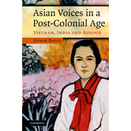 Asian Voices in a Post-colonial Age: Vietnam, India and Beyond (BOK)