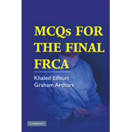 MCQs for the Final FRCA (BOK)