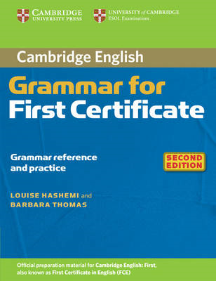 Cambridge Grammar for First Certificate Without Answers (BOK)