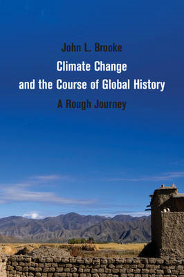 Climate Change and the Course of Global History (BOK)