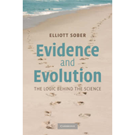 Evidence and Evolution: The Logic Behind the Science (BOK)