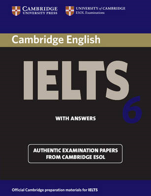 Cambridge IELTS 6 Student's Book with answers (BOK)