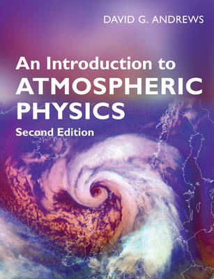 An Introduction to Atmospheric Physics (BOK)