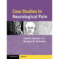 Case Studies in Neurological Pain (BOK)
