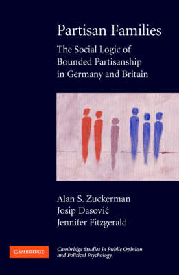 Partisan Families: The Social Logic of Bounded Partisanship in Germany and Britain (BOK)