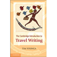 Cambridge Introduction to Travel Writing (BOK)