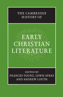 The Cambridge History of Early Christian Literature (BOK)