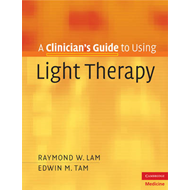 A Clinician's Guide to Using Light Therapy (BOK)