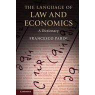 The Language of Law and Economics: A Dictionary (BOK)
