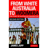 From White Australia to Woomera (BOK)