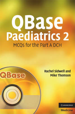 QBase Paediatrics 2: MCQs for the Part A DCH: No. 2 (BOK)