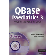 QBase Paediatrics 3: MCQs for the Part B MRCPCH: No. 3 (BOK)