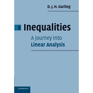 Inequalities: A Journey into Linear Analysis (BOK)