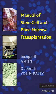 Manual of Stem Cell and Bone Marrow Transplantation (BOK)