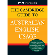 The Cambridge Guide to Australian English Usage (BOK)