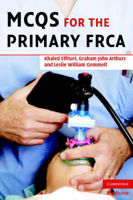 MCQs for the Primary FRCA (BOK)