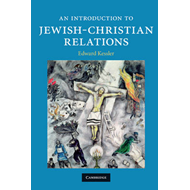 An Introduction to Jewish-Christian Relations (BOK)