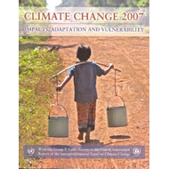 Climate Change 2007 - Impacts, Adaptation and Vulnerability: Working Group II Contribution to the Fo (BOK)