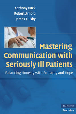 Mastering Communication with Seriously Ill Patients (BOK)