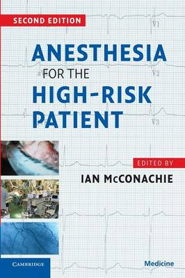 Anesthesia for the High Risk Patient (BOK)