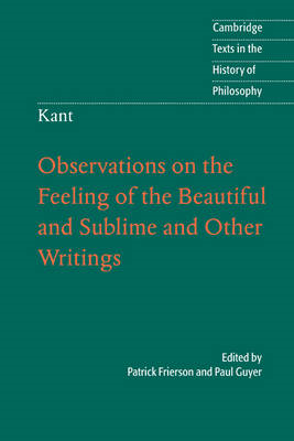 Kant: Observations on the Feeling of the Beautiful and Sublime and Other Writings (BOK)