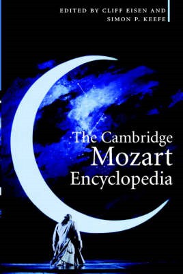 The Cambridge Mozart Encyclopedia (BOK)